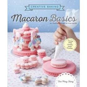 CREATIVE BAKING: MACARONS BASICS