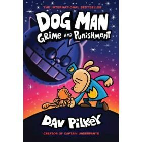 Dog Man #9: Grime and Punishment (Paperback)