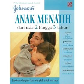 JOHNSON: ANAK MENATIH DARI USIA 2 HINGGA