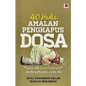 40 HADIS AMALAN PENGHAPUS DOSA