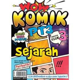 TINGKATAN 3 WOW KOMIK PT3 SEJARAH