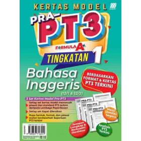 TINGKATAN 1 KERTAS MODEL PRA-PT3 FORMULA A+ ENGLISH