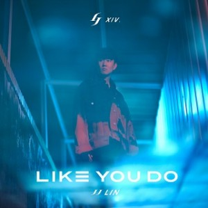 林俊杰 - Like You Do (EP)