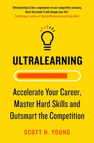 ULTRALEARNING: ACCELERATE YOUR CAREER,
