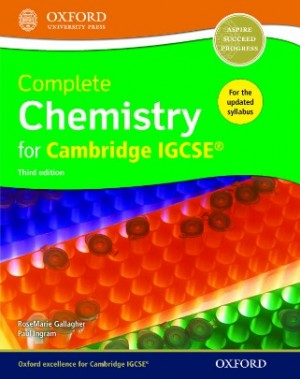 Cambridge IGCSE(R) Complete Chemistry Student Book 3rd Edition