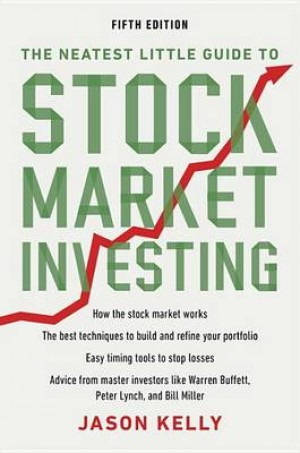 The Neatest Little Guide to Stock Market Investing: Fifth Edition