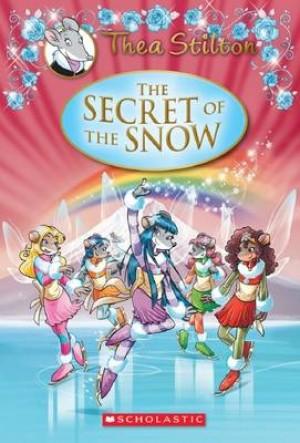 THEA STILTON SPECIAL EDITION 03: THE SECRET OF THE SNOW (HC)