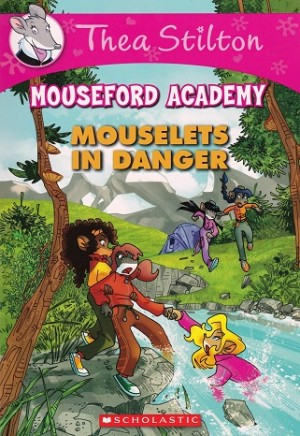 TS MOUSEFORD ACADEMY 03: MOUSELETS IN DANGER