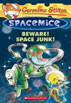 GS SPACEMICE 07: BEWARE! SPACE JUNK!