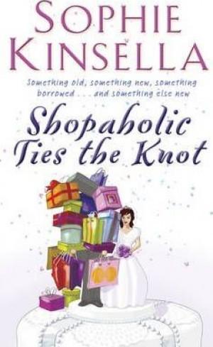 SHOPAHOLIC #03 SHOPAHOLIC TIES THE KNOT