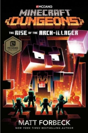 Minecraft Dungeons: The Rise of the Arch-Illager