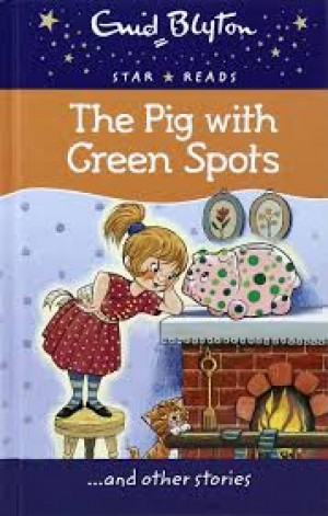P-EB STAR READS: THE PIG WITH GREEN SPOT