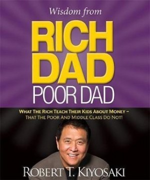 BP-WISDOM FROM RICH DAD, POOR DAD :WHAT