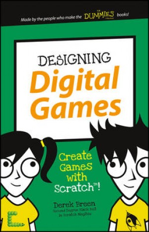 Designing Digital Games: Create Games with Scratch!