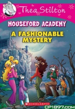 TS MOUSEFORD ACADEMY 08: FASHIONABLE MYSTERY