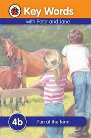 LADYBIRD KEY WORDS 4B: FUN AT THE FARM