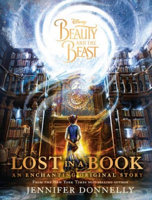 Disney Beauty and the Beast Lost in a Book: An Enchanting Original Story