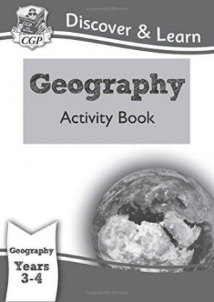KS2 Year 3 & 4 Discover & Learn: Geography Activity Book