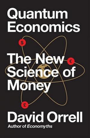QUANTUM ECONOMICS: THE NEW SCIENCE OF MO
