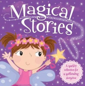 I Want To Be...Magical Stories