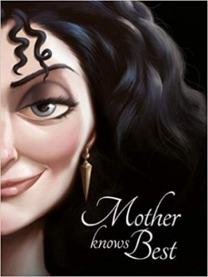 TANGLED: MOTHER KNOWS BEST