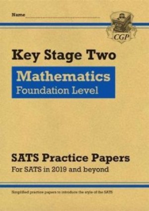 KS2 Maths Targeted SATS Practice Papers: Foundation Level