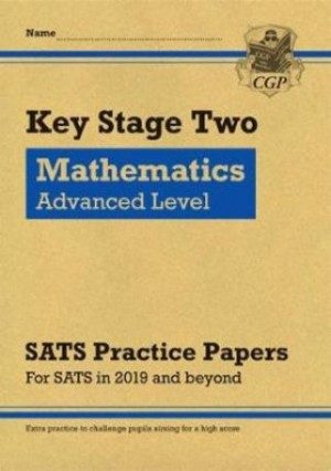 KS2 Maths Targeted SATS Practice Papers: Advanced Level