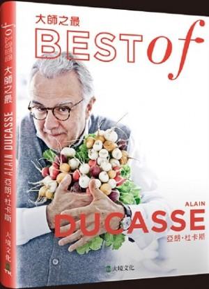 大師之最亞朗‧杜卡斯Best of Alain Ducasse