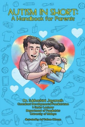 AUTISM IN SHORT:A HANDBOOK FOR PARENTS
