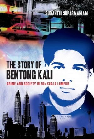 THE STORY OF BENTONG KALI