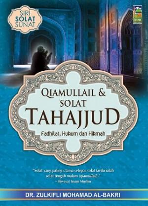 QIAMULLAIL & SOLAT SUNAT TAHAJJUD