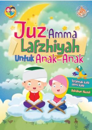 JUZ 'AMMA LAZFIYAH UNTUK ANAK - ANAK