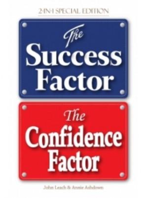 THE SUCCESS FACTOR &THE CONFIDENCE FACTOR