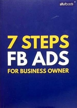 7 Steps FB Ads for Business Owner