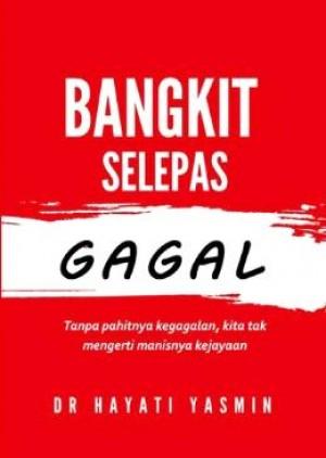 BANGKIT SELEPAS GAGAL