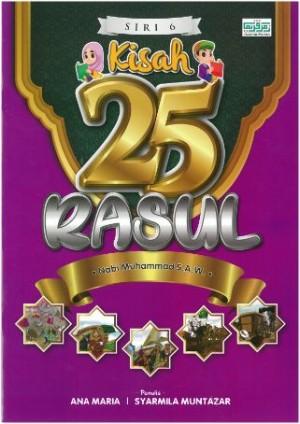 KISAH 25 RASUL - SIRI 6