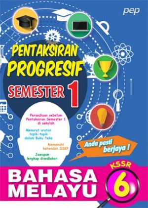 Tahun 6 Pentaksiran Progresif Semester 1 Bahasa Melayu