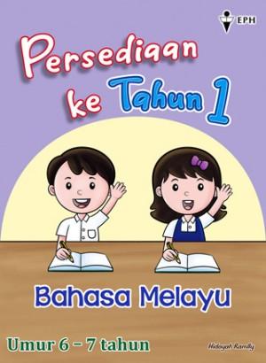 Persediaan ke Tahun 1 Bahasa Melayu