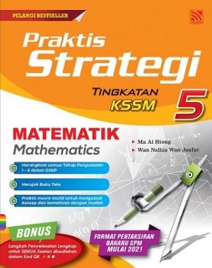 TINGKATAN 5 PRAKTIS STRATEGI MATEMATIK (BILINGUAL)