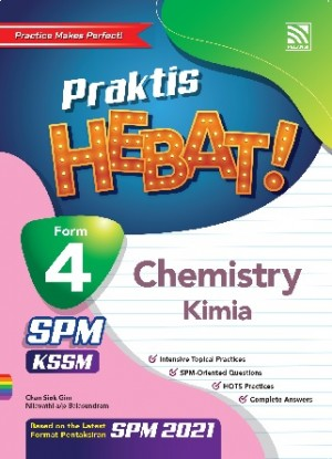 TINGKATAN 4 PRAKTIS HEBAT! SPM CHEMISTRY