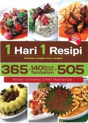 1 HARI 1 RESIPI : 505 RESIPI ISTIMEWA