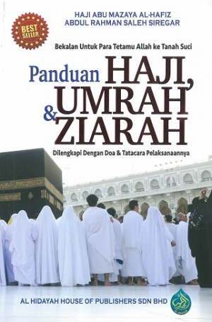 PANDUAN HAJI, UMRAH & ZIARAH