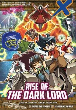 X-VENTURE THE GOLDEN AGE OF ADVENTURES 23: RISE OF THE DARK LORD