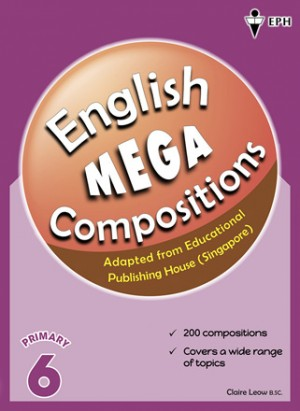 Primary 6 Mega Compositions English