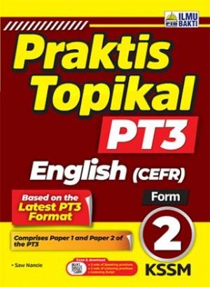TINGKATAN 2 PRAKTIS TOPIKAL PT3 ENGLISH