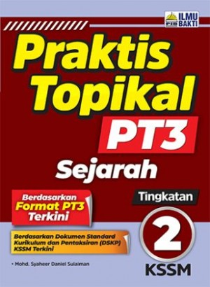 TINGKATAN 2 PRAKTIS TOPIKAL PT3 SEJARAH