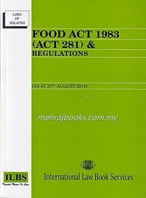 FOOD ACT 1983 (ACT 281) & REGULATIONS