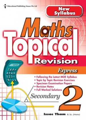 Secondary 2 Maths Topical Revision Express