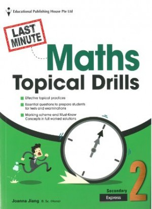 Secondary 2 Express Last-Minute Maths Topical Drills