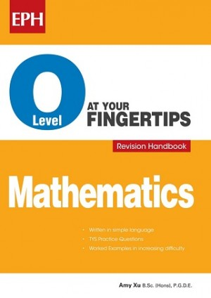 O Level Mathematicss At Your Fingertips Revision Handbook